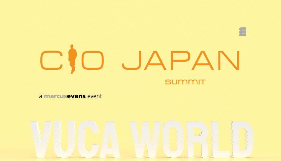 VUCAワールドを勝ち抜くためにCIOとして何をするか?日本の大企業のIT部門の統括責任者が集結!|CIO Japan Summit 2021